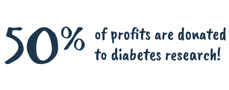 50 percent of profits go to diabetes research!